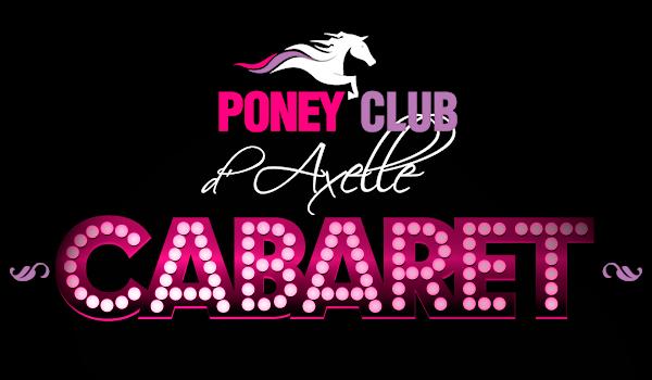 CABARET spectacle au Poney Club d'Axelle